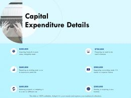 Capital Expenditure Details Upgrading Ppt Powerpoint Presentation Examples