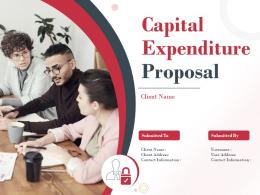 Capital Expenditure Proposal Powerpoint Presentation Slides