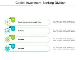 Capital Investment Banking Division Ppt Powerpoint Presentation Icon Visual Aids Cpb