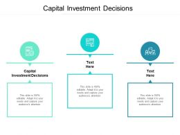 Capital Investment Decisions Ppt Powerpoint Presentation Styles Cpb