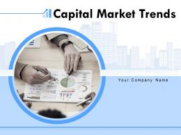 Capital Market Trends Powerpoint Presentation Slides