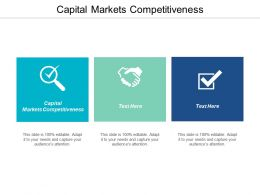 Capital Markets Competitiveness Ppt Powerpoint Presentation File Files Cpb
