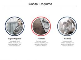 Capital Required Ppt Powerpoint Presentation Layouts Graphics Example Cpb