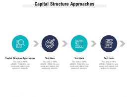 Capital Structure Approaches Ppt Powerpoint Presentation Portfolio Grid Cpb