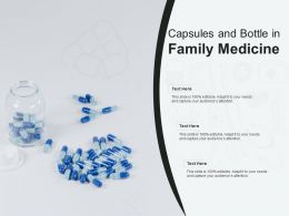 Capsules And Bottle In Family Medicine
