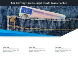 Car Driving License Kept Inside Jeans Pocket
