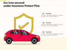 Car Icon Secured Under Insurance Protect Plan