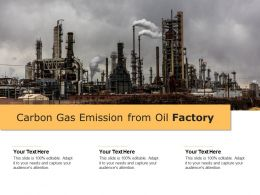 Carbon Gas Emission From Oil Factory