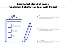 Cardboard Sheet Showing Customer Satisfaction Icon With Pencil