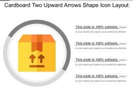 Cardboard Two Upward Arrows Shape Icon Layout