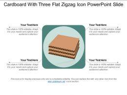 Cardboard With Three Flat Zigzag Icon Powerpoint Slide