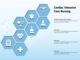 Cardiac Intensive Care Nursing Ppt Powerpoint Presentation Layouts Model