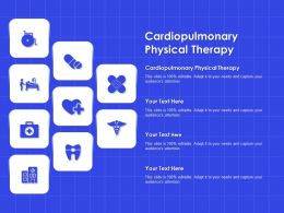 Cardiopulmonary Physical Therapy Ppt Powerpoint Presentation Professional Examples