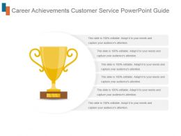 Career Achievements Customer Service Powerpoint Guide