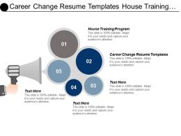 Career Change Resume Templates House Training Program Cash Traffic Cpb