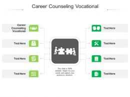 Career Counseling Vocational Ppt Powerpoint Presentation Infographics Clipart Images Cpb