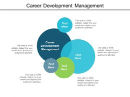 Career Development Management Ppt Powerpoint Presentation Diagrams Cpb