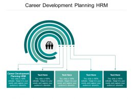 Career Development Planning HRM Ppt Powerpoint Presentation Infographics Good Cpb