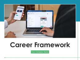 Career Framework Development Assessment Goals Essentials Process Management Performance