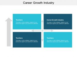 Career Growth Industry Ppt Powerpoint Presentation File Graphics Pictures Cpb