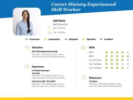 Career History Experienced Skill Worker