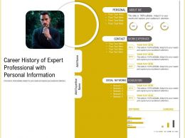Career History Of Expert Professional With Personal Information