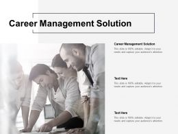 Career Management Solution Ppt Powerpoint Presentation Icon Brochure Cpb