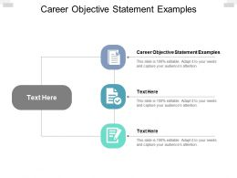 Career Objective Statement Examples Ppt Powerpoint Presentation Slide Cpb