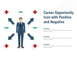Career Opportunity Icon With Positive And Negative