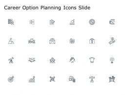 Career Option Planning Icons Slide Growth Ppt Powerpoint Presentation Inspiration