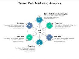 Career Path Marketing Analytics Ppt Powerpoint Presentation Infographics Mockup Cpb