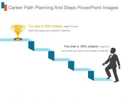 Career Path Planning And Steps Powerpoint Images