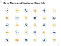 Career Planning And Development Icons Slide Knowledge Ppt Powerpoint Presentation Files
