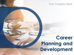 Career Planning And Development Powerpoint Presentation Slides