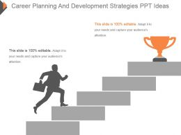 Career Planning And Development Strategies Ppt Ideas
