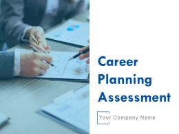 Career Planning Assessment Powerpoint Presentation Slides