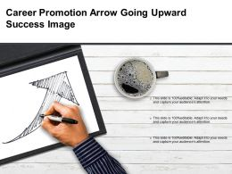 Career Promotion Arrow Going Upward Success Image
