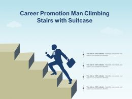 Career Promotion Man Climbing Stairs With Suitcase