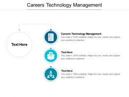 Careers Technology Management Ppt Powerpoint Presentation Inspiration Demonstration Cpb