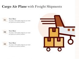 Cargo Air Plane With Freight Shipments