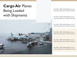 Cargo Air Planes Being Loaded With Shipments