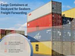 Cargo Containers At Dockyard For Seaborn Freight Forwarding