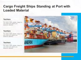 Cargo Freight Ships Standing At Port With Loaded Material