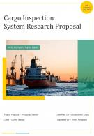 Cargo Inspection System Research Proposal Example Document Report Doc Pdf Ppt