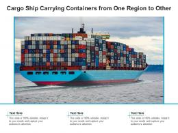 Cargo Ship Carrying Containers From One Region To Other