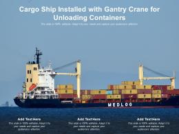 Cargo Ship Installed With Gantry Crane For Unloading Containers