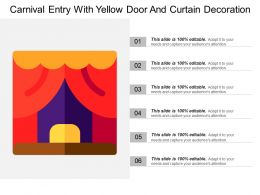 Carnival Entry With Yellow Door And Curtain Decoration