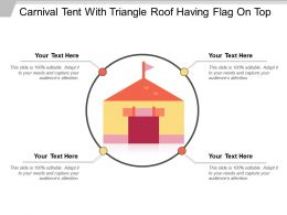 Carnival Tent With Triangle Roof Having Flag On Top