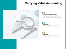 Carrying Value Accounting Ppt Powerpoint Presentation Slides Background Image Cpb