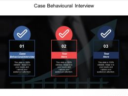 Case Behavioural Interview Ppt Powerpoint Presentation Diagram Ppt Cpb